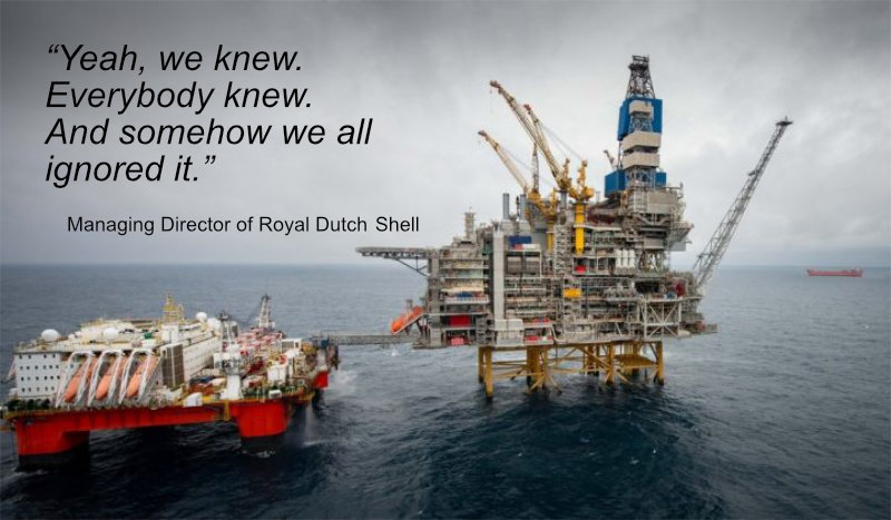 We knew - Managing Director of Royal Dutch Shell