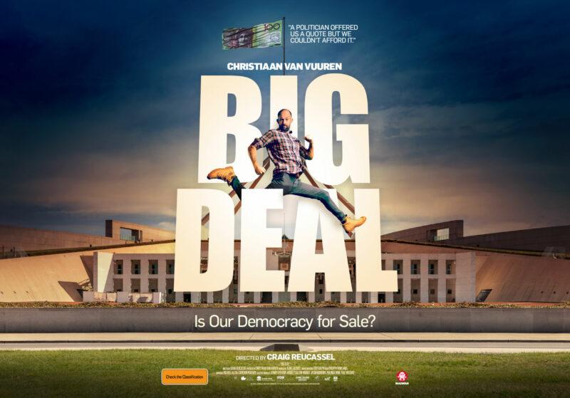 Big Deal documentary democracy